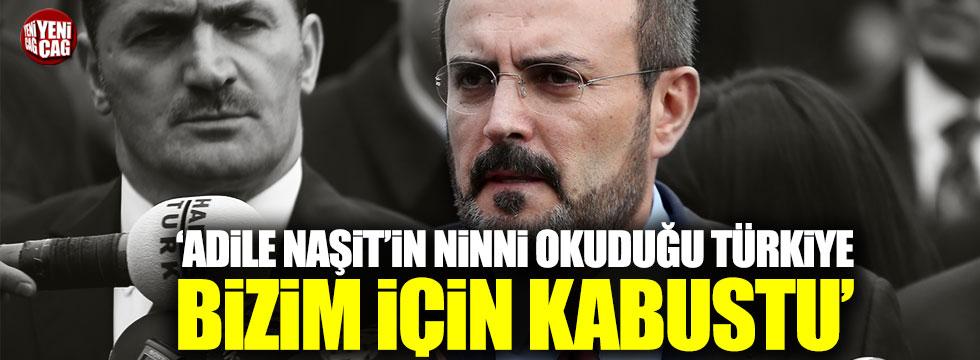 Mahir Ünal: Adile Naşit'in ninni okuduğu Türkiye bizim için kabustu
