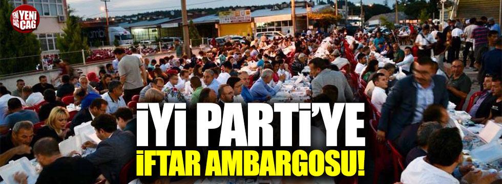 Çanakkale'de İYİ Parti'ye iftar ambargosu