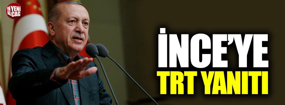 Erdoğan'dan Muharrem İnce'ye TRT yanıtı