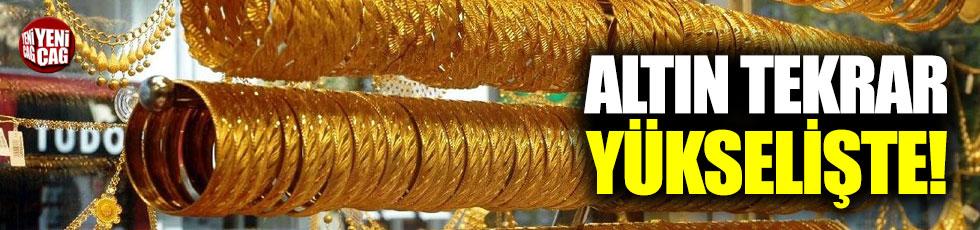 Altın fiyatları tekrar yükselişte!