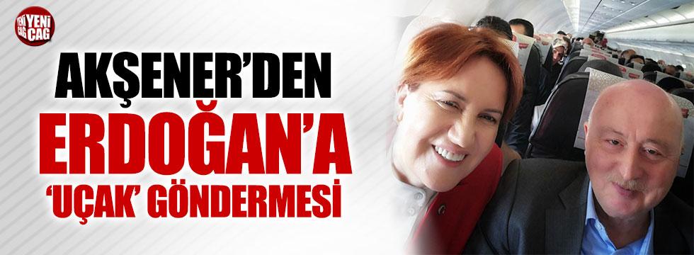Akşener'den Erdoğan'a 'uçak' göndermesi