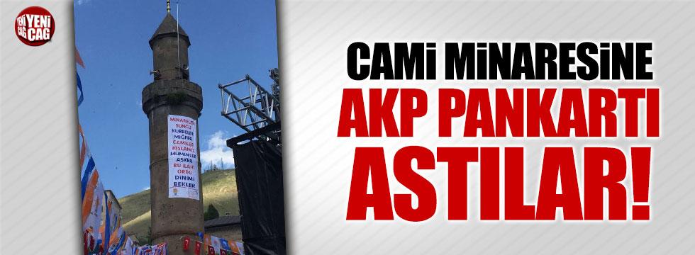Caminin minaresine AKP pankartı astılar!