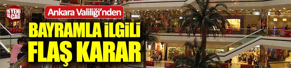 Ankara Valiliği'nden bayramla ilgili AVM kararı