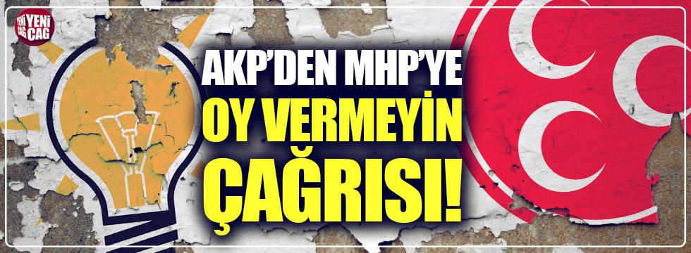 AKP'den MHP'ye oy vermeyin çağrısı!