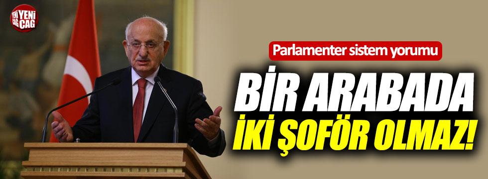 Meclis Başkanı'ndan ilginç parlamenter sistem yorumu