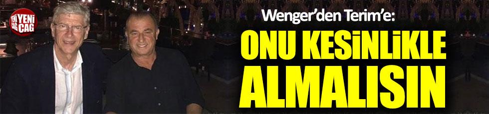 Wenger Terim'e o futbolcuyu önerdi