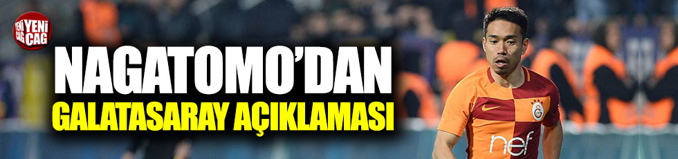 Nagatomo'dan Galatasaray açıklaması