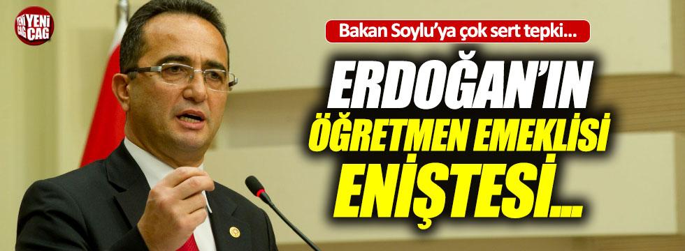 """Tezcan'dan Soylu'ya, """"Erdoğan'ın eniştesi..."""""""