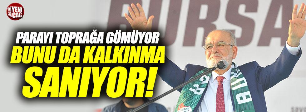 """Karamollaoğlu, """"Parayı toprağa gömüyor bunu kalkınma sanıyor"""""""