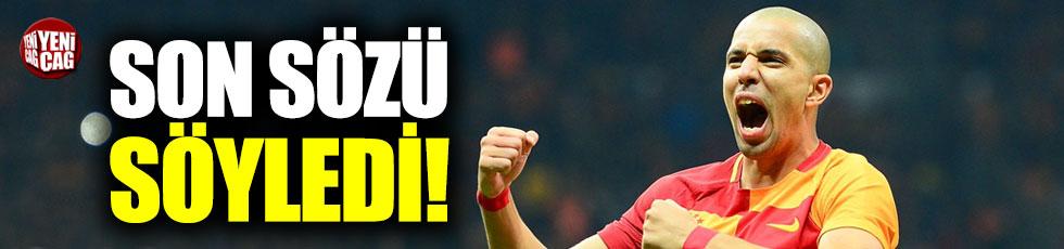 Feghouli'den Galatasaray sözleri