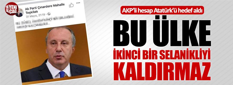 AKP'li hesap Atatürk'ü hedef aldı