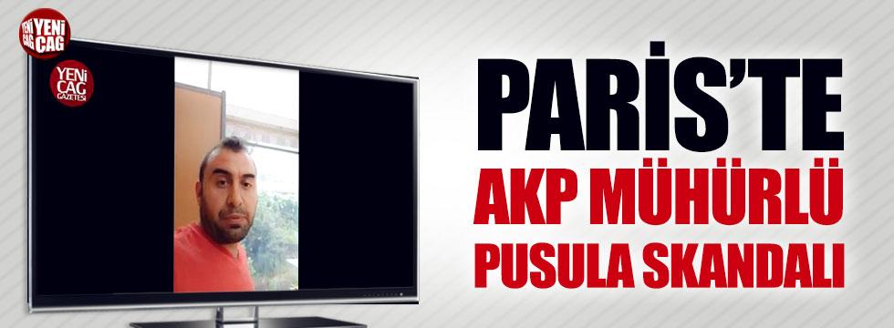 Paris'te AKP mühürlü pusula skandalı
