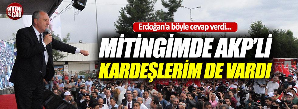 """İnce, """"Mitingimde AKP'li kardeşlerim de vardı"""""""