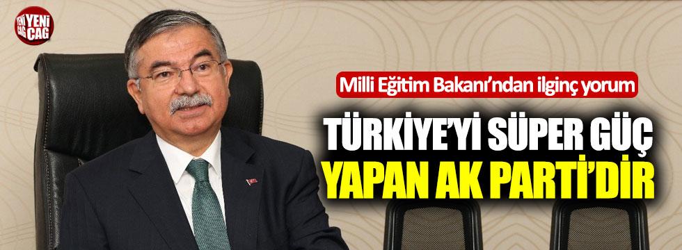 """""""Türkiye'yi süper güç yapan Ak Parti'dir"""""""