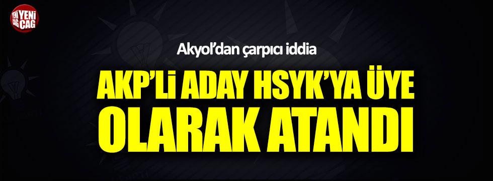 """Taha Akyol: """"AKP'li Meclis üyesi HSYK'ya üye olarak atandı!"""""""