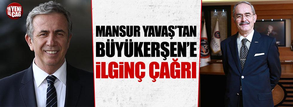 Mansur Yavaş'tan Büyükerşen'e ilginç çağrı