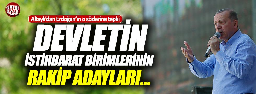 Altaylı'dan Erdoğan'a istihbarat tepkisi