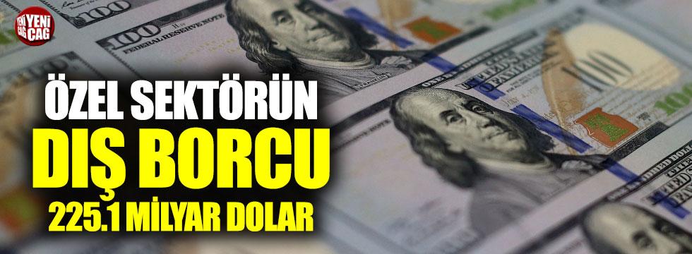 Özel sektörün dış borcu 5.4 milyar dolar arttı