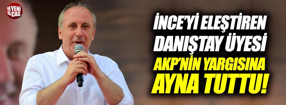 """""""İnce'yi eleştiren Danıştay üyesi AKP'nin yargısına ayna tuttu"""""""