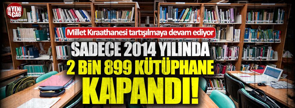 2014 yılında 2 bin 899 kütüphane kapatılmış!