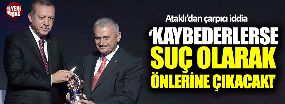 """Ataklı: """"AKP kaybederse bunlar suç olarak önüne çıkacak"""""""