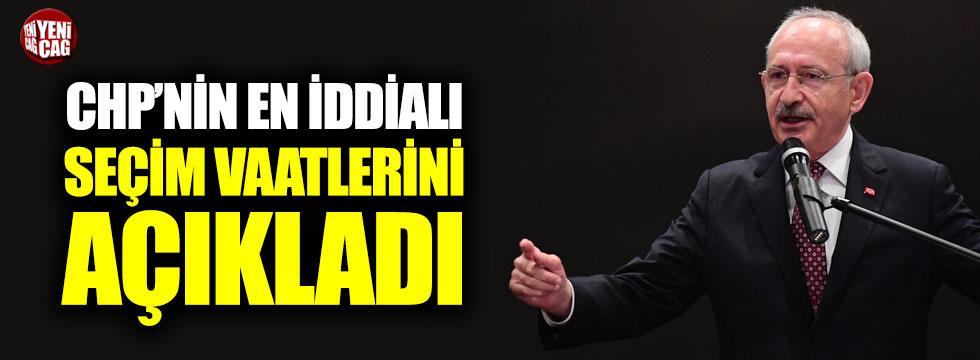 Kılıçdaroğlu, CHP'nin en iddialı vaatlerini açıkladı