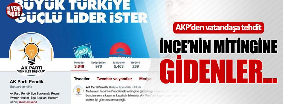AKP'den Muharrem İnce'nin mitingine gidenlere tehdit