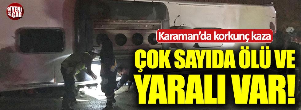 Karaman'da yolcu otobüsü devrildi! Çok sayıda ölü ve yaralı var