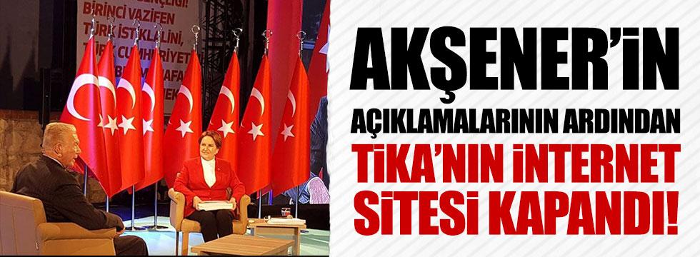 Akşener'in açıklamalarının ardından TİKA'nın internet sitesi çöktü!
