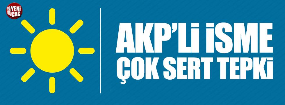 İYİ Partili Çıray'dan AKP'li isme tepki
