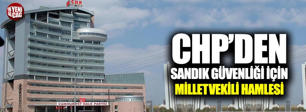 CHP'den sandık güvenliği için milletvekili hamlesi