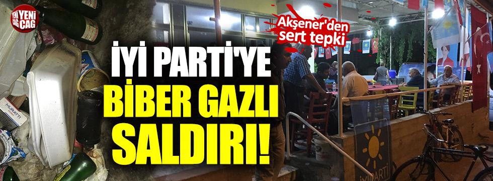 İYİ Parti'ye biber gazlı saldırı