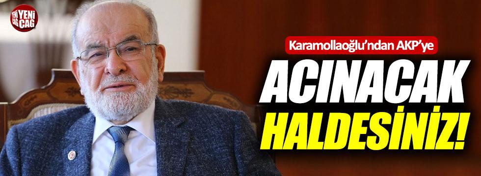 """Karamollaoğlu'ndan AKP'ye: """"Acınacak haldesiniz"""""""