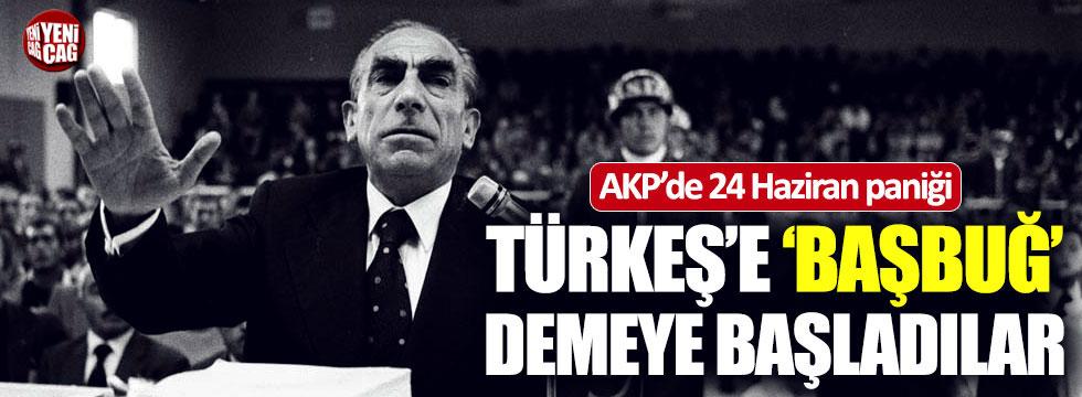 AKP'de 24 Haziran paniği! Türkeş'e 'Başbuğ' demeye başladılar