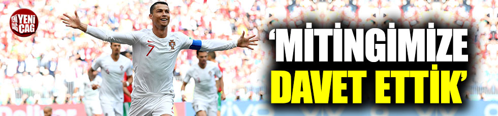 "Karamollaoğlu: ""Ronaldo'yu mitingimize davet ettik"""