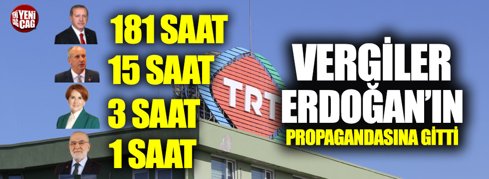 Vergiler Erdoğan'ın propagandasına gitti