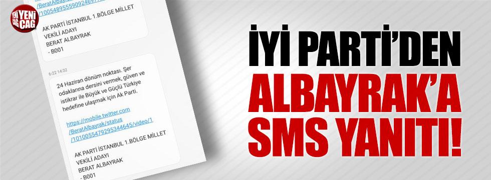 İYİ Parti'den Albayrak'a SMS yanıtı