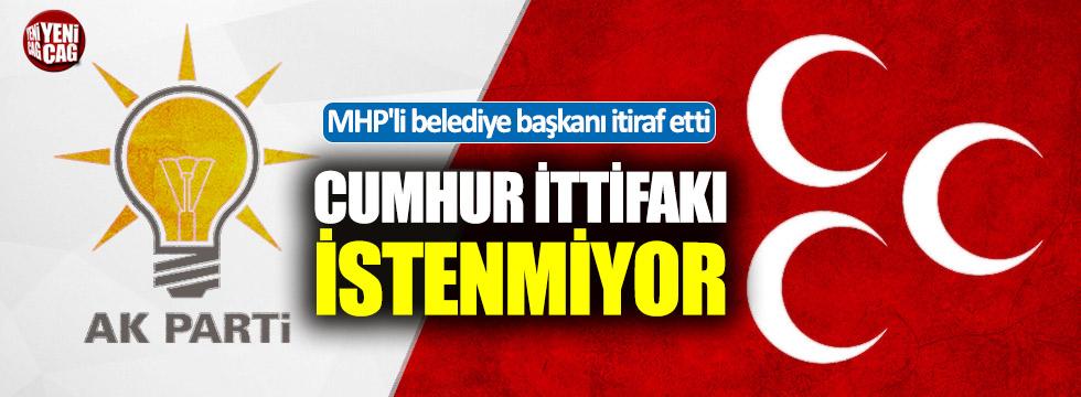 """MHP'li Başkan: """"Cumhur İttifakı istenmiyor"""""""