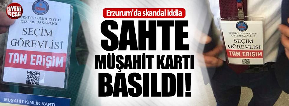 Erzurum'da sahte müşahit kartı basıldı