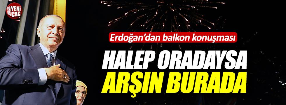 Erdoğan'dan balkon konuşması