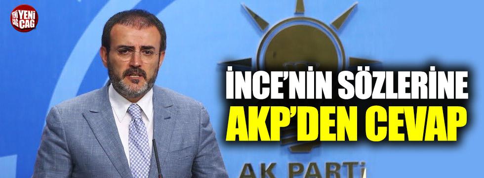 İnce'nin açıklamalarına AKP'den cevap