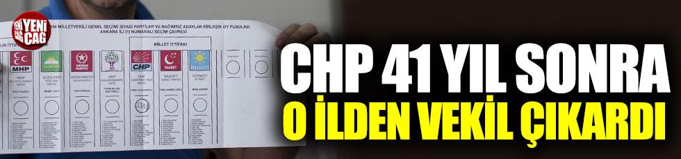 CHP 41 yıl sonra o ilden vekil çıkardı