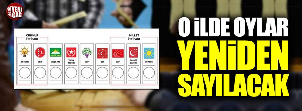 O ilde oylar yeniden sayılacak!