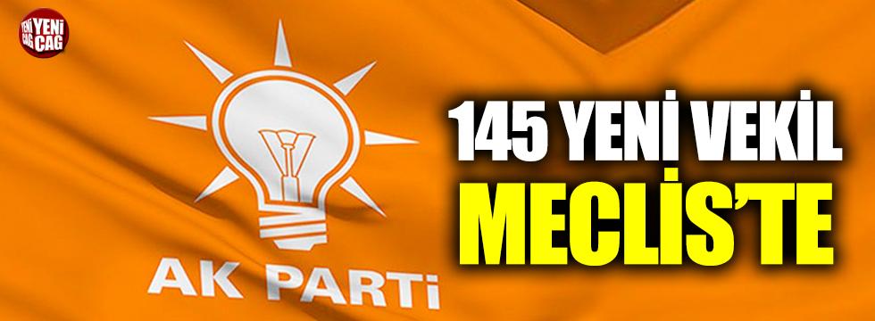AKP'de 145 yeni milletvekili