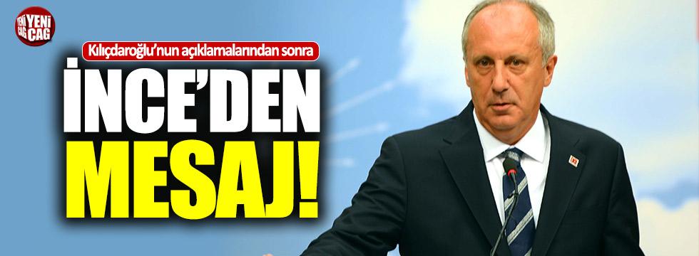 Kılıçdaroğlu'nun açıklamalarından sonra İnce'den mesaj