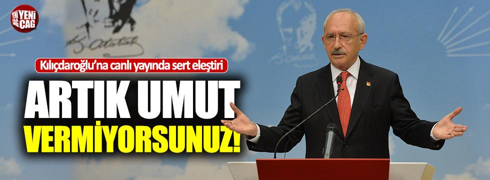 """Fatih Portakal'dan Kılıçdaroğlu'na: """"Umut vermiyorsunuz"""""""