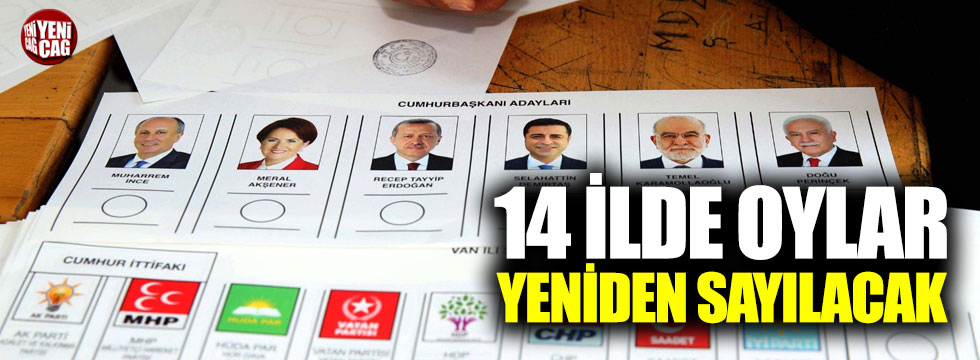 14 ilde oylar tekrar sayılıyor