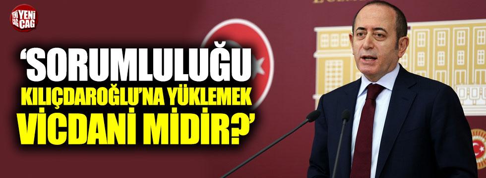"""""""Sorumluluğu Kılıçdaroğlu'na yüklemek vicdani midir?"""""""