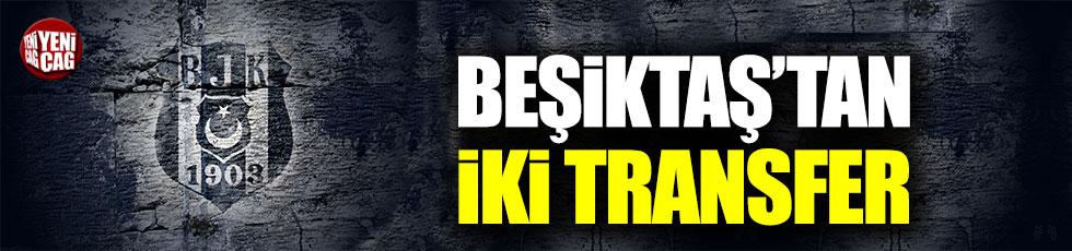 Beşiktaş'tan iki transfer
