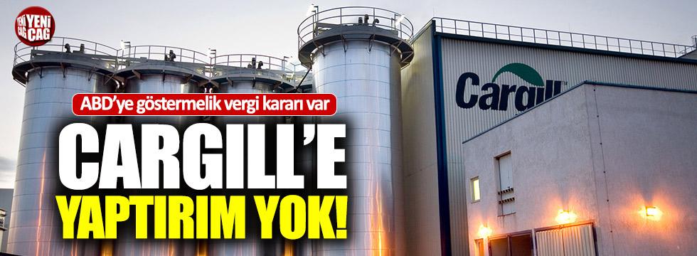 ABD'ye göstermelik vergi, Cargill'e yaptırım yok!